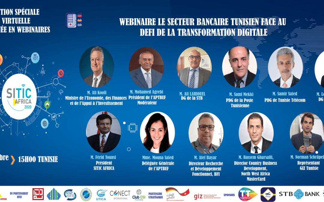 WEBINAIRE SUR LE SECTEUR BANCAIRE TUNISIEN FACE AU DEFI DE LA TRANSFORMATION DIGITALE