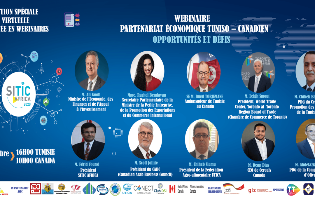 WEBINAIRE PARTENARIAT ECONOMIQUE TUNISO–CANADIEN OPPORTUNITES ET DEFIS