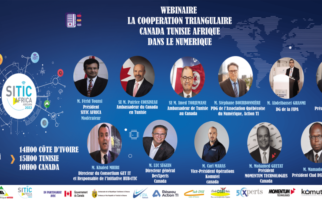 WEBINAIRE LA COOPERATION TRIANGULAIRE CANADA TUNISIE AFRIQUE DANS LE NUMERIQUE